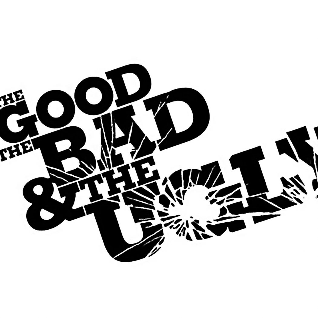 Black text on white background ' The good the bad and the ugly' to support the blog about good and bad branding.