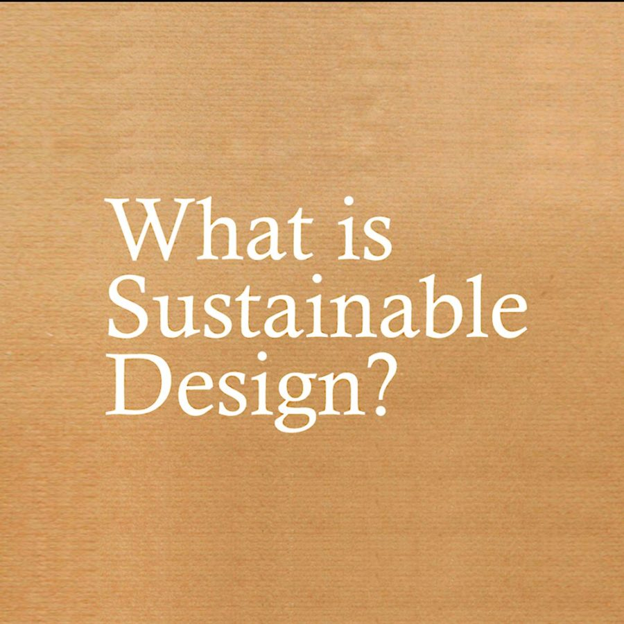 Brown paper with white text 'What is sustainable design?'