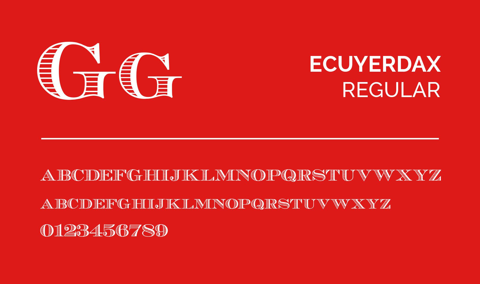 ECUYERDAX Regular font.